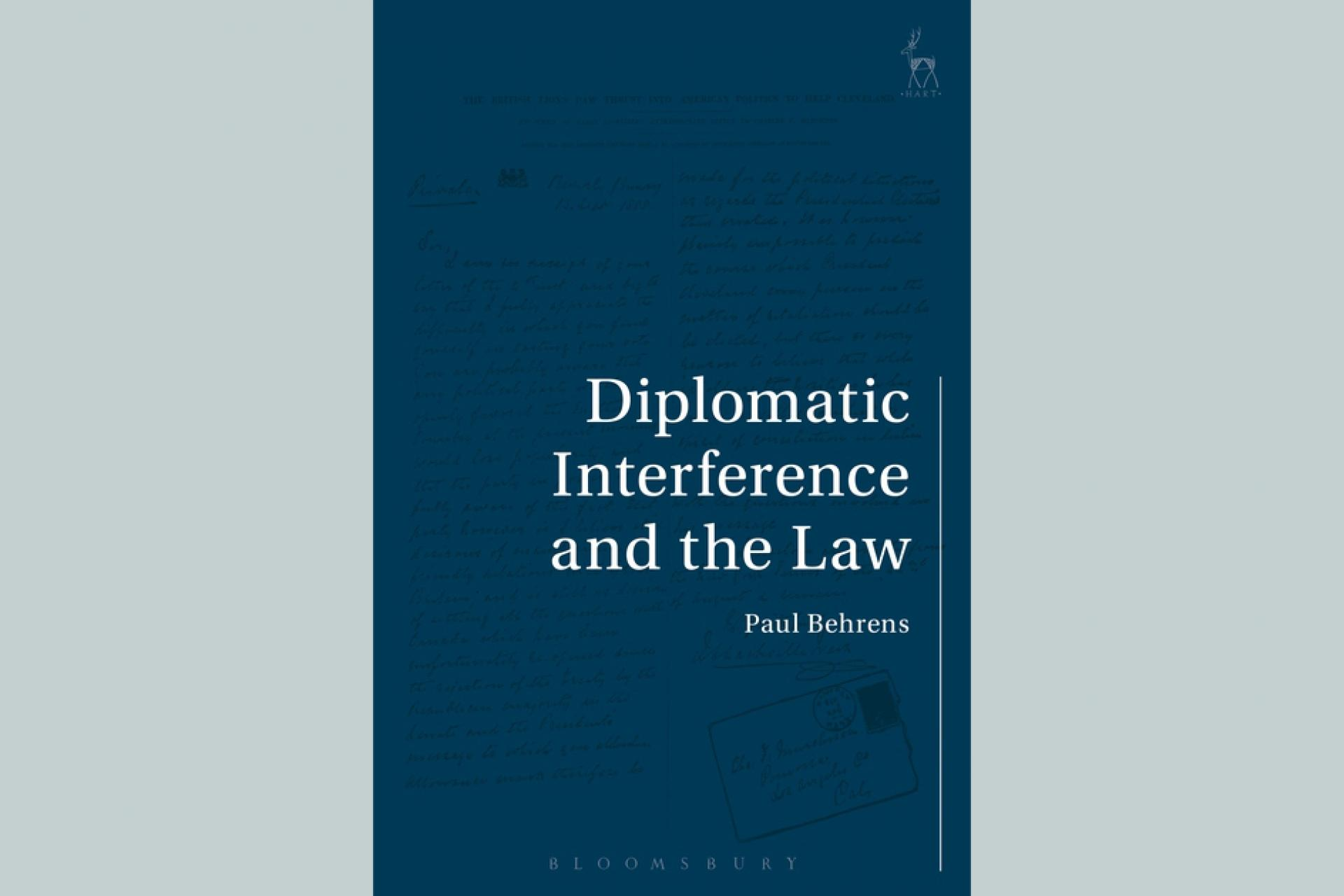 Behrens - Diplomatic Interference and the Law