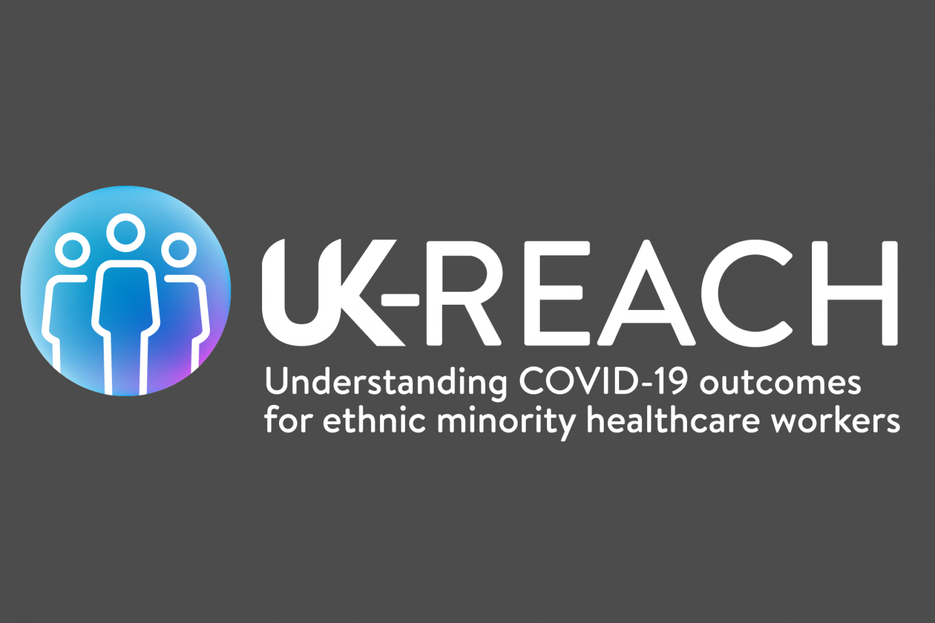 UK-REACH: Understanding COVID-19 outcomes for ethnic minority healthcare workers