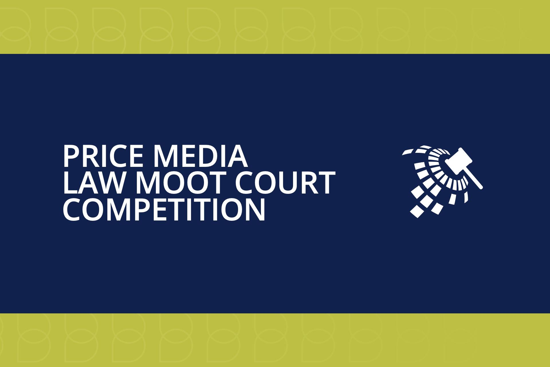 The Price Media Law Moot Court Competition